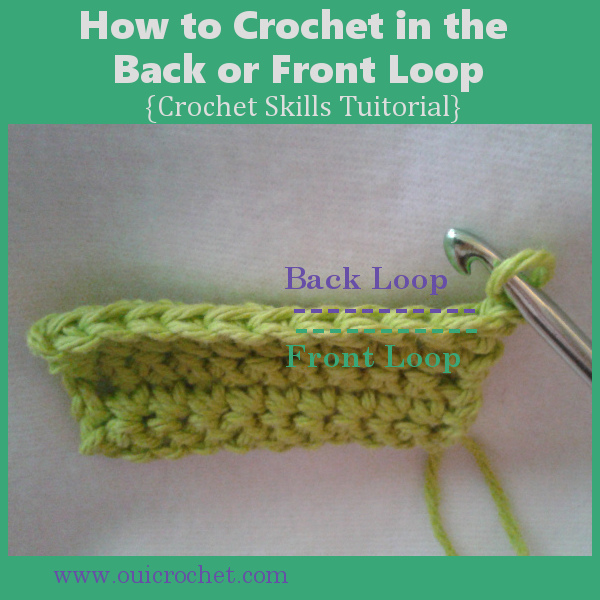 How to Crochet in the Front or Back Loop